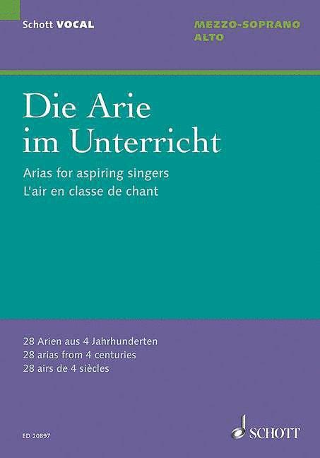 Arias for Aspiring Singers (Die Arie im Unterricht) (for Alto Mezzo-So