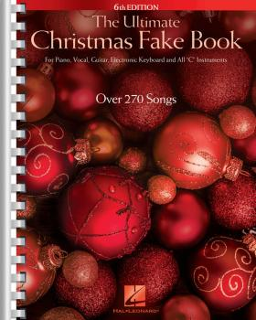 The Ultimate Christmas Fake Book - 6th Edition (for Piano, Vocal, Guit (HL-00147215)