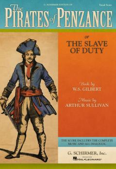 The Pirates of Penzance: or The Slave of Duty Vocal Score (HL-50337530)