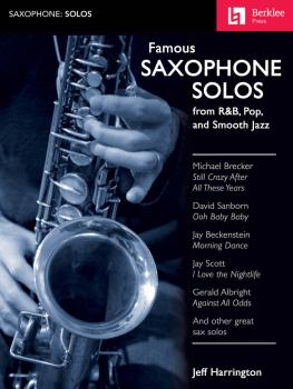 Famous Saxophone Solos (from R&B, Pop and Smooth Jazz) (HL-50449605)