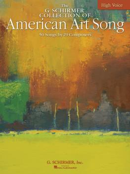 The G. Schirmer Collection of American Art Song - 50 Songs by 29 Compo (HL-50485068)