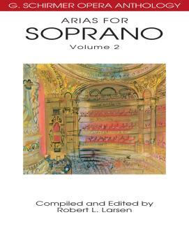 Arias for Soprano, Volume 2: G. Schirmer Opera Anthology (HL-50485529)