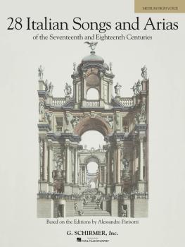 28 Italian Songs & Arias of the 17th & 18th Centuries - Medium High, B (HL-50485628)