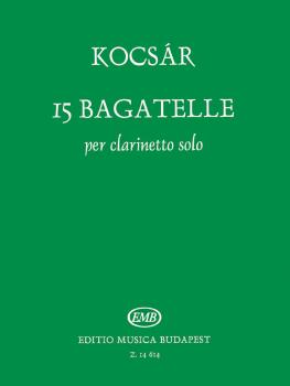 15 Bagatelle (for Clarinet Solo) (HL-50486827)