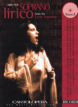 Arias for Lyric Soprano - Vol. 2: Cantolopera Series with a CD of perf (HL-50489946)