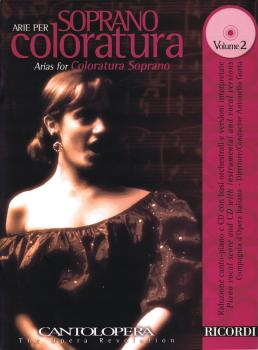 Arias for Coloratura Soprano - Volume 2: Cantolopera Series with a CD  (HL-50489948)