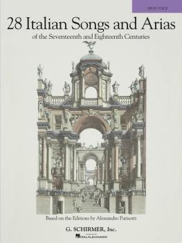 28 Italian Songs & Arias of the 17th & 18th Centuries: Based on the Ed (HL-50490104)