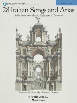 28 Italian Songs & Arias of the 17th & 18th Centuries: Based on the Ed (HL-50490107)