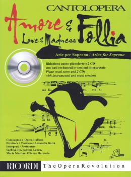 Amore & Follia (Love & Madness): Arias for Soprano Cantolopera series  (HL-50490790)