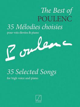 The Best of Poulenc - 35 Selected Songs: Voice and Piano Original Keys (HL-50499431)