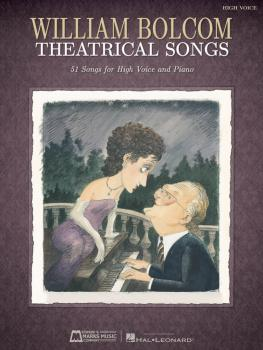 William Bolcom: Theatrical Songs (High Voice) (HL-00220377)