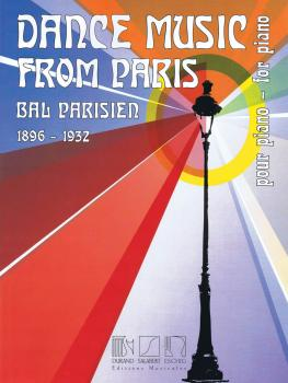 Dance Music from Paris 1896-1932: Bal Parisien for Piano (HL-50565723)