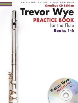 Trevor Wye - Practice Book for the Flute: Books 1-6 (Omnibus CD Editio (HL-14050049)