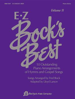 EZ Bock's Best - Volume II: 10 Outstanding Piano Arrangements of Hymns (HL-08739220)