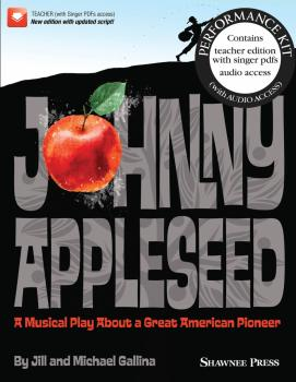 Johnny Appleseed (Musical): A Musical Play About a Great American Pion (HL-35030972)