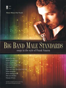 Big Band Male Standards: Songs in the Style of Frank Sinatra (HL-00150965)