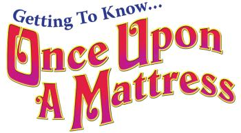 Getting To Know... Once Upon A Mattress: Perusal Pack includes student (HL-00125290)