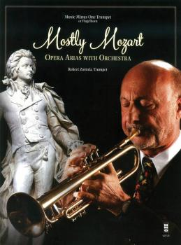 Mostly Mozart - Opera Arias with Orchestra: Music Minus One Trumpet (HL-00148616)