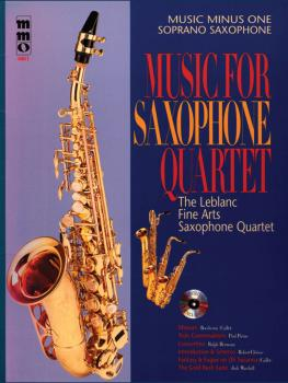 Music for Saxophone Quartet: Music Minus One Soprano Saxophone (HL-00400520)