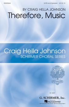 Therefore, Music: Craig Hella Johnson Choral Series (HL-50600464)