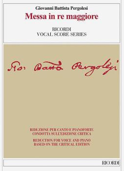 Messa in Re Maggiore: Reduction for Voice and Piano based on the Criti (HL-50600554)