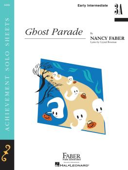 Ghost Parade (Early Intermediate 3A Level Piano Solo) (HL-00201679)