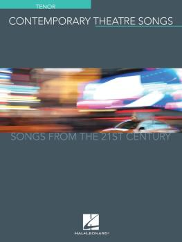 Contemporary Theatre Songs - Tenor: Songs from the 21st Century (HL-00191894)