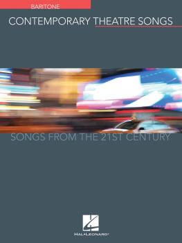 Contemporary Theatre Songs - Baritone: Songs from the 21st Century (HL-00191895)