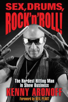Sex, Drums, Rock 'n' Roll!: The Hardest Hitting Man in Show Business (HL-00140763)