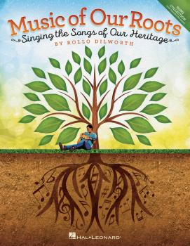 Music of Our Roots: Singing the Songs of Our Heritage (HL-00194943)