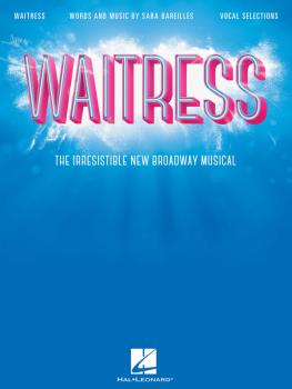 Waitress - Vocal Selections: The Irresistible New Broadway Musical (HL-00204751)