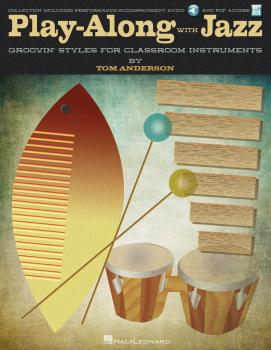 Play-Along with Jazz: Groovin' Styles for Classroom Instruments (HL-00124232)