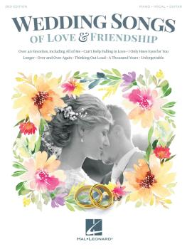 Wedding Songs of Love & Friendship - 2nd Edition (HL-00193686)