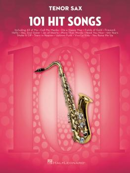 101 Hit Songs (for Tenor Sax) (HL-00197184)