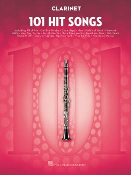 101 Hit Songs (for Clarinet) (HL-00197182)