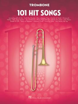 101 Hit Songs (for Trombone) (HL-00197187)