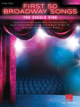 First 50 Broadway Songs You Should Sing (High Voice) (HL-00196404)