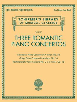 Three Romantic Piano Concertos: Schumann, Grieg, Rachmaninoff: Schirme (HL-50600753)