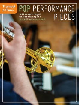 Pop Performance Pieces: 10 Hit Songs for Trumpet and Piano (HL-14048347)