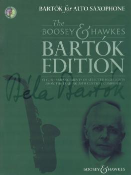 Bartók for Alto Saxophone: The Boosey & Hawkes Bartók Edition (HL-48023785)