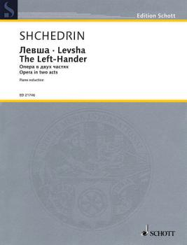 Levsha (The Left-Hander) An Opera in Two Acts (Piano/Vocal Score) (HL-49045526)