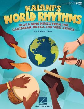 Kalani's World Rhythms: Play & Sing Music from The Caribbean, Brazil,  (HL-00199906)