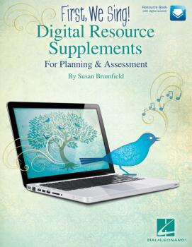 FIRST, WE SING! Digital Resource Supplements (For Planning and Assessm (HL-00233943)