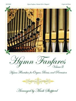 Hymn Fanfares, Volume II: Hymn Flourishes for Organ, Brass and Percuss (HL-00237009)