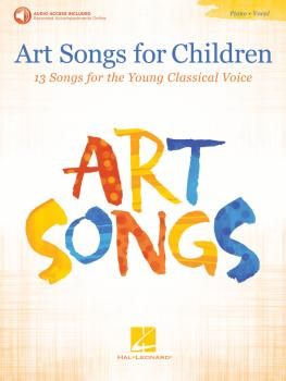 Art Songs for Children: 13 Songs for the Young Classical Voice - with  (HL-00211617)