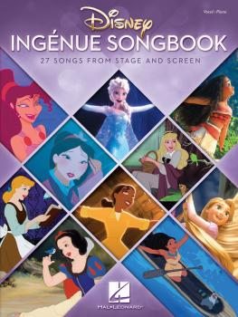 Disney Ingenue Songbook: 27 Songs from Stage and Screen (HL-00225381)