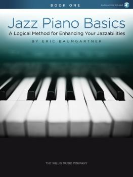 Jazz Piano Basics - Book 1: A Logical Method for Enhancing Your Jazzab (HL-00234476)