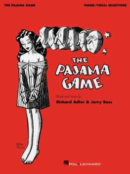 The Pajama Game: Piano/Vocal Selections (HL-00233588)