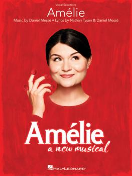 Amélie: A New Musical (Vocal Selections) (HL-00241528)