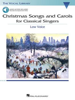 Christmas Songs and Carols for Classical Singers: Low Voice with Onlin (HL-00238978)